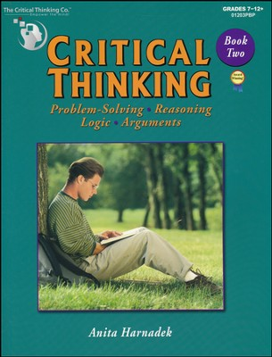 Critical Thinking, Book Two, Grades 7-12   -     By: Anita Harnadek