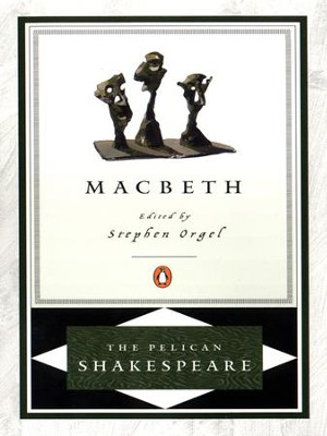 Macbeth - eBook  -     Edited By: A.R. Braunmuller, Stephen Orgel     By: William Shakespeare