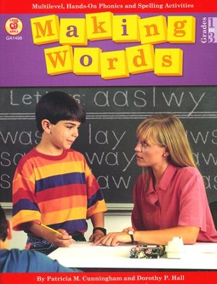 Making Words, Grades 1-3   -     By: Patricia Cunningham, Dorothy P. Hall