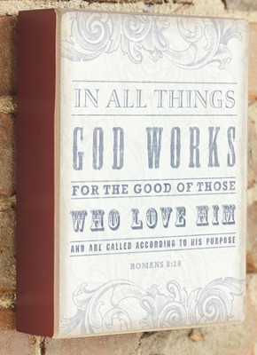 In All Things God Works Plaque  -
