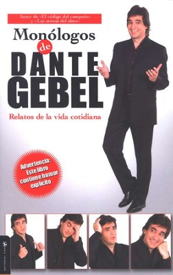 Monologos De Dante Gebel, Monologues Of Dante     Gebel - Slightly Imperfect  -     By: Dante Gebel