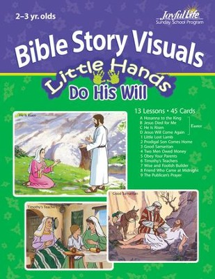Little Hands Do His Will (ages 2 & 3) Bible Visuals (Spring Quarter)  -