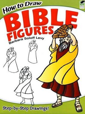 How to Draw Bible Figures  -     By: Barbara Soloff Levy