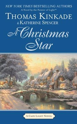 A Christmas Star - eBook  -     By: Thomas Kinkade, Katherine Spencer