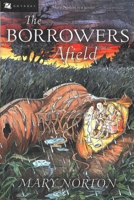 The Borrowers Afield   -     By: Mary Norton