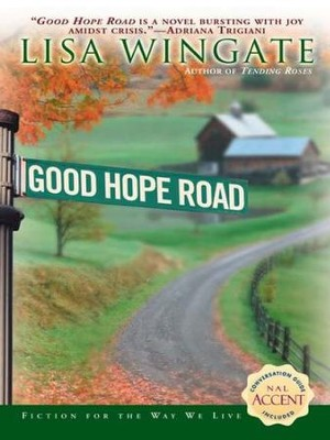 Good Hope Road - eBook  -     By: Lisa Wingate