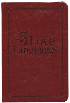 Five Love Languages Gift Edition: How to Express Heartfelt Commitment to Your Mate  -     By: Gary Chapman