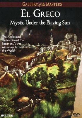 El Greco: Mystic Under the Blazing Sun   -