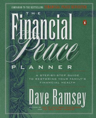 The Financial Peace Planner: A Step-by-Step Guide to Restoring Your Family's Financial Health - eBook  -     By: Dave Ramsey