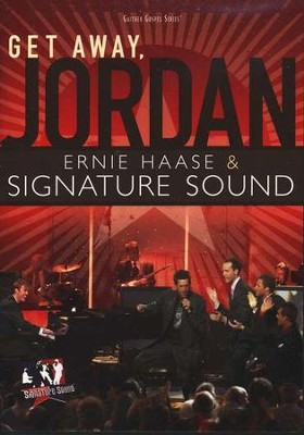 Get Away, Jordan DVD  -     By: Ernie Haase & Signature Sound