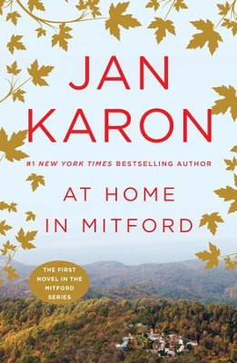 At Home in Mitford - eBook  -     By: Jan Karon