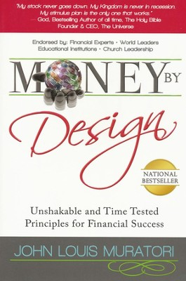 Money by Design   -     By: John L. Muratori