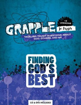 Grapple Jr. High: Finding God's Best  -