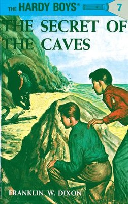 Hardy Boys 07: The Secret of the Caves: The Secret of the Caves - eBook  -     By: Franklin W. Dixon