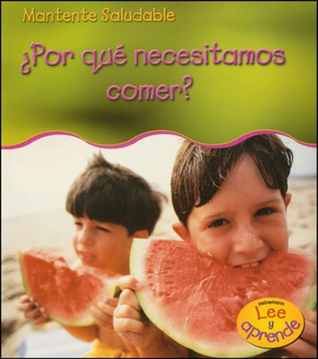 ¿Por qué Necesitamos Comer?  (Why Do We Need to Eat?)   -     By: Angela Royston