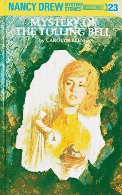 Nancy Drew 23: Mystery of the Tolling Bell: Mystery of the Tolling Bell - eBook  -     By: Carolyn Keene