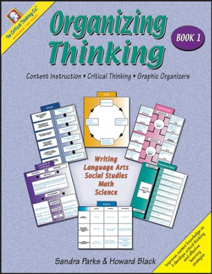 Organizing Thinking, Book 1, Grades 2-4   -     By: Sandra Parks, Howard Black