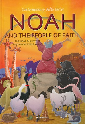 Noah and the People of Faith, CEV   -