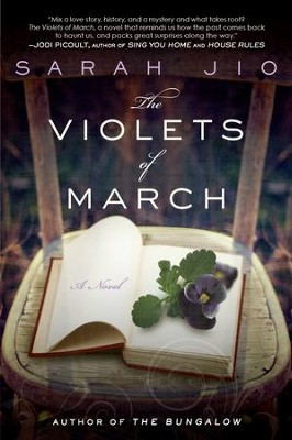 The Violets of March: A Novel - eBook  -     By: Sarah Jio