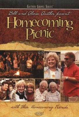 Homecoming Picnic DVD  -     By: Bill Gaither, Gloria Gaither, Homecoming Friends