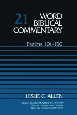 Psalms 101-150, Revised: Word Biblical Commentary [WBC]   -     By: Leslie C. Allen