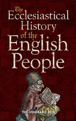 The Ecclesiastical History of the English People   -     Edited By: The Venerale Bede     By: The Venerale Bede