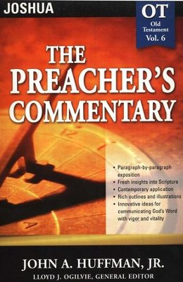The Preacher's Commentary Vol 6: Joshua   -     By: John A. Huffman Jr.
