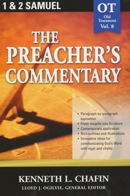 Preacher's Commentary Vol 8: 1,2 Samuel    -     By: Kenneth L. Chafin