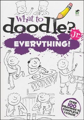 What to Doodle? Jr. Everything!  -     By: Rosie Brooks
