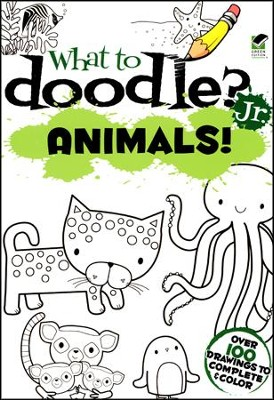 What to Doodle? Jr. Animals!  -     By: Jillian Phillips
