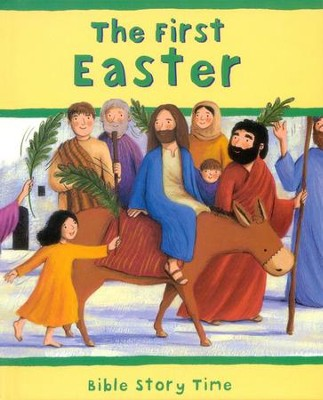 The First Easter  -     By: Sophie Piper, Estelle Corke