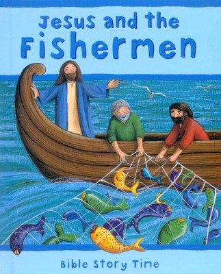 Jesus and The Fisherman  -     By: Sophie Piper, Estelle Corke