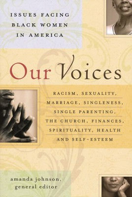Our Voices: Issues Facing Black Women in America   -     Edited By: Amanda Johnson     By: Edited by Amanda Johnson