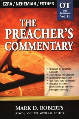 The Preacher's Commentary Vol 11 Ezra/Nehemiah/Esther  -     By: Mark D. Roberts