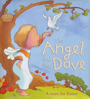The Angel and the Dove   -     By: Sophie Piper