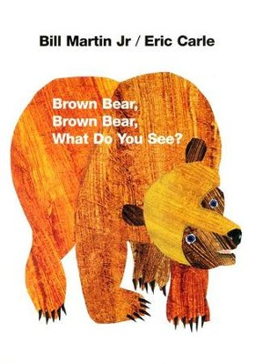 Brown Bear, Brown Bear, What Do You See? Board Book   -     By: Bill Martin Jr.     Illustrated By: Eric Carle