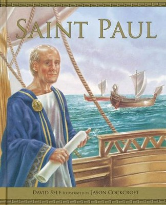 Saint Paul  -     By: David Self     Illustrated By: Jason Cockcroft