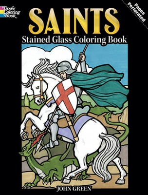 Saints Stained Glass Coloring Book  -     By: John Green