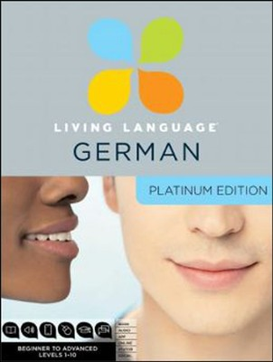 Living Language German, Platinum Edition   -     By: Living Language