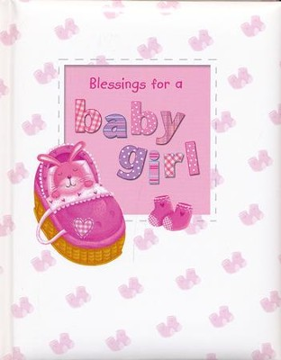 Blessings for a Baby Girl  -     By: Sophie Piper
