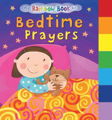 My Rainbow Book of Bedtime Prayers  -     By: Su Box     Illustrated By: Jo Brown