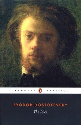 The Idiot  -     By: Fyodor Dostoevsky