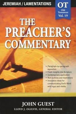 The Preacher's Commentary Vol 19:  Jeremiah/Lamentations  -     By: John Guest