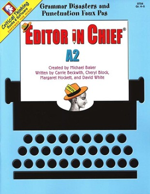 Editor in Chief Level A2, Grades 4-5   -