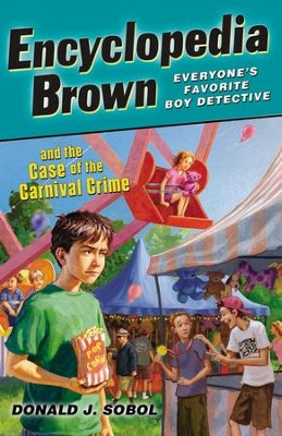 Encyclopedia Brown and the Case of the Carnival Crime - eBook  -     By: Donald J. Sobol