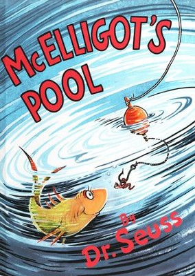 Mcelligott's Pool   -     By: Dr. Seuss