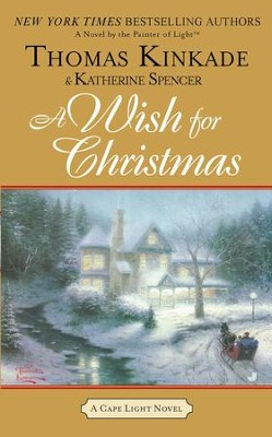 A Wish for Christmas #10, eBook   -     By: Thomas Kinkade, Katherine Spencer