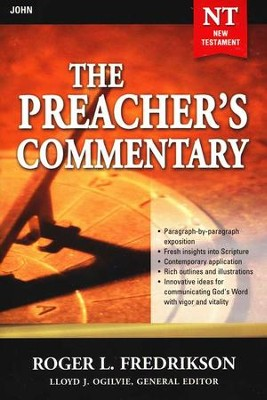 The Preacher's Commentary NT Vol 27: John   -     By: Roger L. Frederickson
