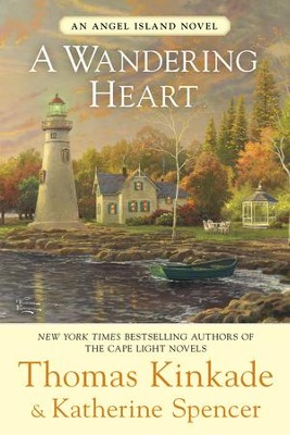 A Wandering Heart - eBook  -     By: Thomas Kinkade, Katherine Spencer