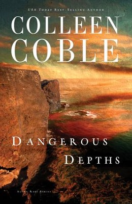 Dangerous Depths - eBook  -     By: Colleen Coble